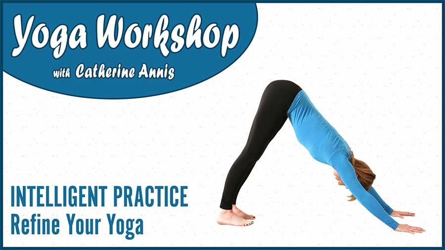 Workshop, BAYoga, Intelligent, Practice, Refine, Yoga, May, Catherine Annis, Scaravelli, Hertfordshire, 2018