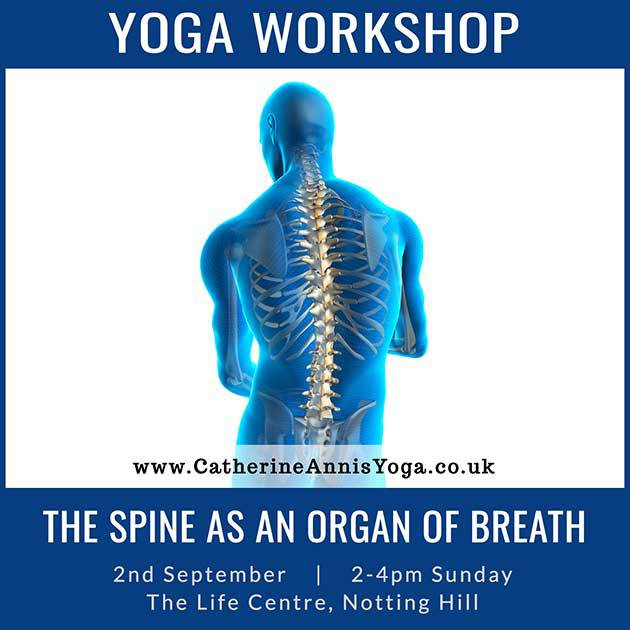 Life Centre, Yoga, Workshop, London, Spine, Breath, Scaravelli, Annis, September, 2018, Notting Hill