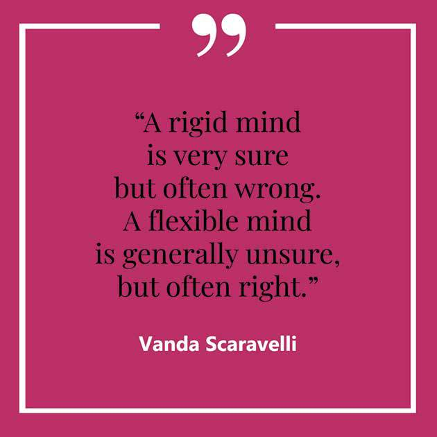 Vanda, Scaravelli, Yoga, Quote, Rigid, Mind, Flexible