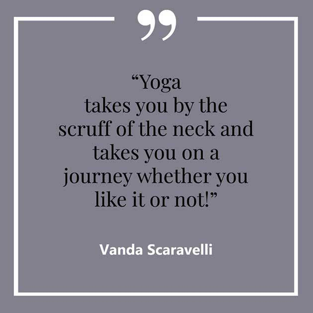 Vanda, Scaravelli, Yoga, Quote, Scruff, Neck, Journey