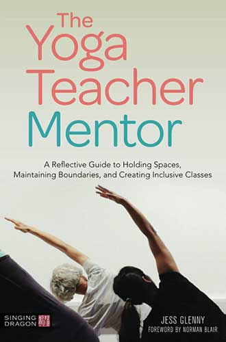 Jess Glenny, The Yoga Teacher Mentor, book