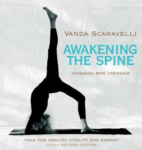 Vanda Scaravelli, Yoga Book, Awakening the Spine