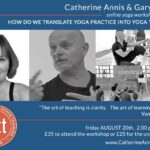 London Yoga Teacher Training, BWY Workshop, 2021, Gary Carter, Catherine Annis