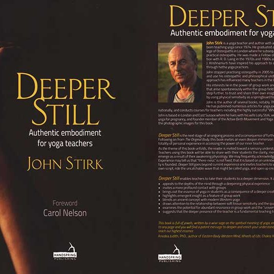 Deeper Still, John Stirk, Scaravelli Inspired Yoga, Book