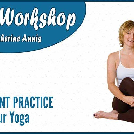 Triyoga-Workshop-Chelsea-Intelligent-Practice-Refine-Yoga-Catherine-Annis-Scaravelli-April-2018