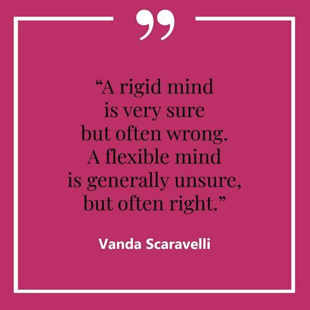 Vanda, Scaravelli, Yoga, Quote, Rigid, Mind, Flexible